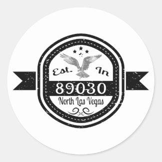 Established In 89030 North Las Vegas Round Sticker