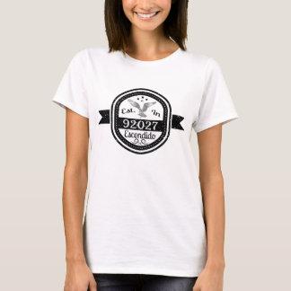 Established In 92027 Escondido T-Shirt