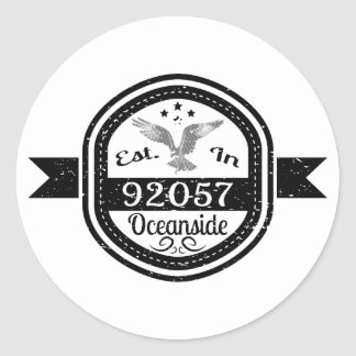Established In 92057 Oceanside Classic Round Sticker