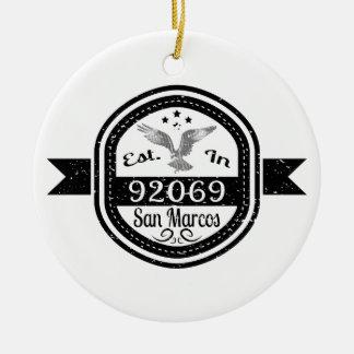 Established In 92069 San Marcos Ceramic Ornament