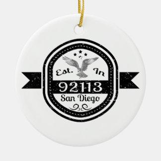 Established In 92113 San Diego Ceramic Ornament