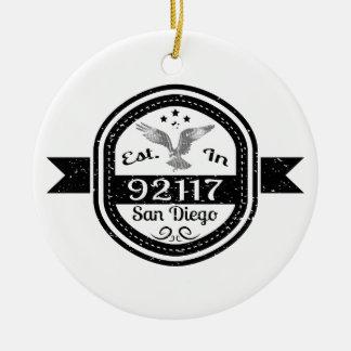Established In 92117 San Diego Ceramic Ornament