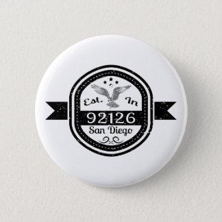 Established In 92126 San Diego 6 Cm Round Badge