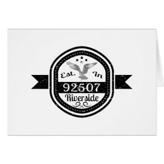 Established In 92507 Riverside Card