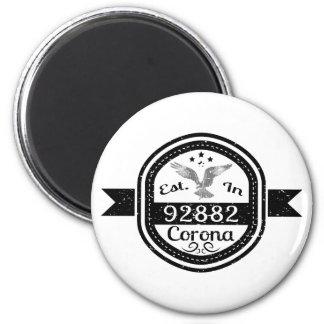 Established In 92882 Corona 6 Cm Round Magnet