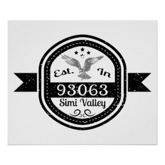 Established In 93063 Simi Valley Poster