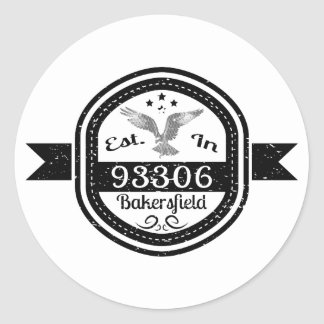 Established In 93306 Bakersfield Classic Round Sticker