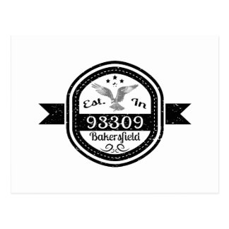 Established In 93309 Bakersfield Postcard