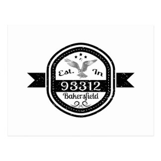 Established In 93312 Bakersfield Postcard
