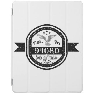 Established In 94080 South San Francisco iPad Cover
