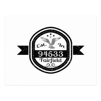 Established In 94533 Fairfield Postcard