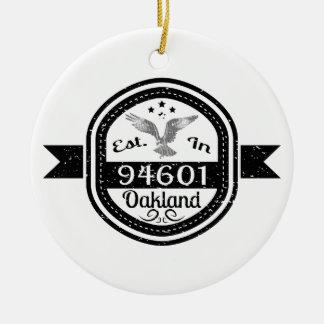 Established In 94601 Oakland Ceramic Ornament