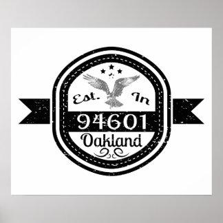 Established In 94601 Oakland Poster