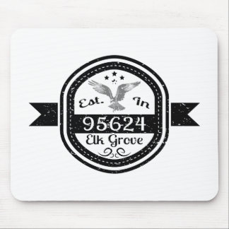 Established In 95624 Elk Grove Mouse Pad