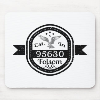 Established In 95630 Folsom Mouse Pad