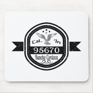 Established In 95670 Rancho Cordova Mouse Pad
