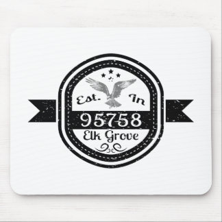 Established In 95758 Elk Grove Mouse Pad