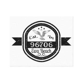 Established In 96706 Ewa Beach Canvas Print