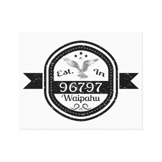 Established In 96797 Waipahu Canvas Print