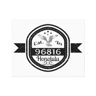 Established In 96816 Honolulu Canvas Print