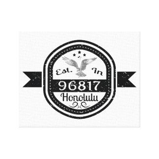 Established In 96817 Honolulu Canvas Print