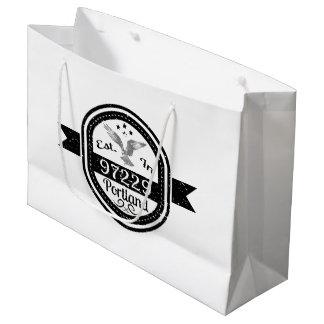 Established In 97229 Portland Large Gift Bag
