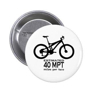 Estimated 40 Miles Per Taco 6 Cm Round Badge