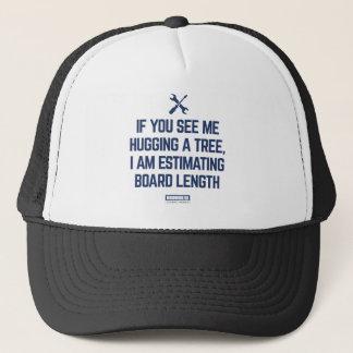 Estimating Board Length Shirt Trucker Hat