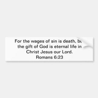 Eternal Gift of Life Bumper Sticker