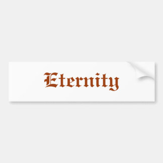 Eternity Bumper Sticker