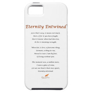 Eternity Entwined Poem Case For The iPhone 5