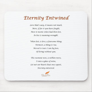Eternity Entwined Poem Mouse Pad