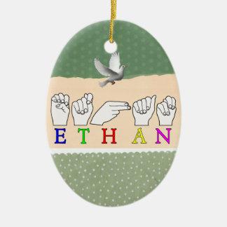 ETHAN ASL FINGERSPELLED MALE NAME CERAMIC ORNAMENT