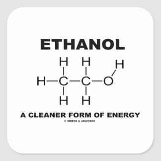 Ethanol A Cleaner Form Of Energy (Molecule) Square Sticker