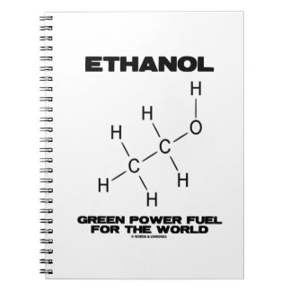 Ethanol Green Power Fuel For The World Molecule Note Book