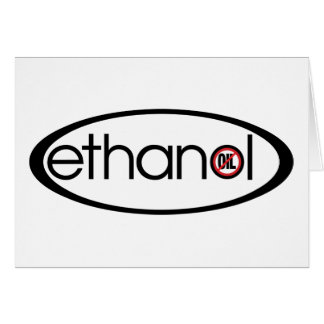 Ethanol - No Oil Greeting Card