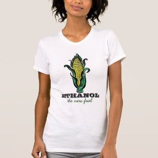 Ethanol the New Fuel T-shirt