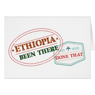 Ethiopia Been There Done That Card