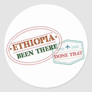 Ethiopia Been There Done That Classic Round Sticker
