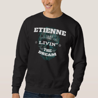 ETIENNE Family Livin' The Dream. T-shirt