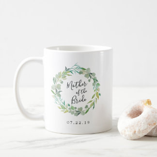 Eucalyptus Wreath Mother of the Bride Coffee Mug