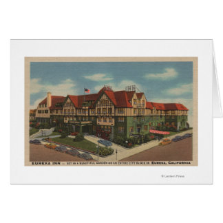 Eureka Inn Hotel View in Eureka, California Card