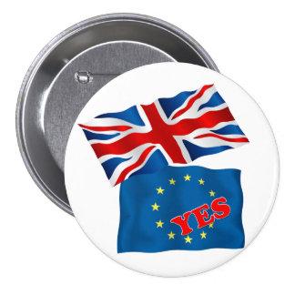 EURO  Yes 7.5 Cm Round Badge