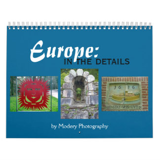 Europe: In the Details 2017 Wall Calendar