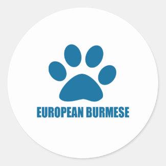 EUROPEAN BURMESE CAT DESIGNS CLASSIC ROUND STICKER