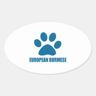 EUROPEAN BURMESE CAT DESIGNS OVAL STICKER