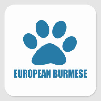 EUROPEAN BURMESE CAT DESIGNS SQUARE STICKER