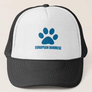 EUROPEAN BURMESE CAT DESIGNS TRUCKER HAT