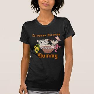 European Burmese Cat Mom T-Shirt