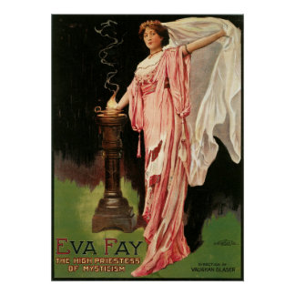 Eva Fay ~ The High Priestess of Mysticism Magic Poster
